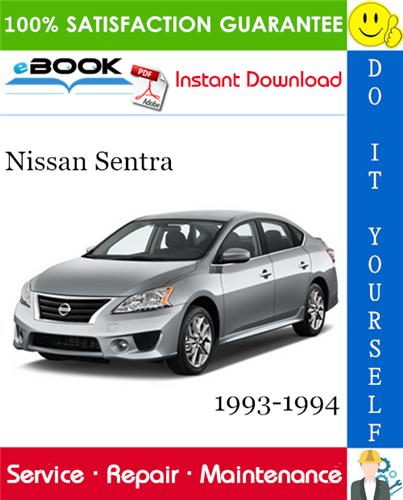 Thumbnail ☆☆ Best ☆☆ Nissan Sentra Service Repair Manual 1993-1994 Download
