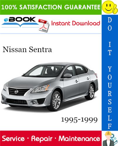 Thumbnail ☆☆ Best ☆☆ Nissan Sentra Service Repair Manual 1995-1999 Download