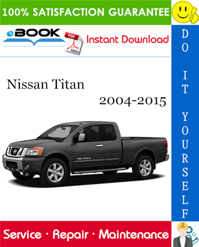 Thumbnail ☆☆ Best ☆☆ Nissan Titan Service Repair Manual 2004-2015 Download