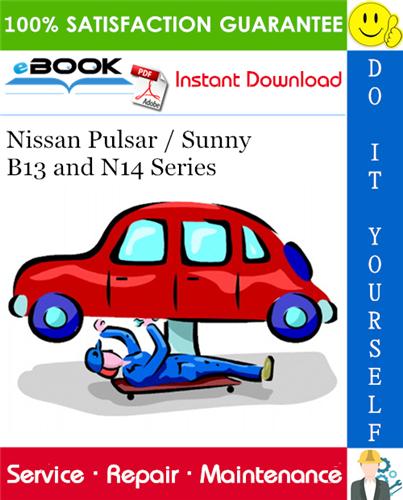 Thumbnail ☆☆ Best ☆☆ 1990 Nissan Pulsar / Sunny B13 and N14 Series Service Repair Manual