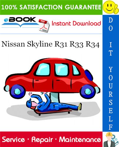 Thumbnail ☆☆ Best ☆☆ Nissan Skyline R31 R33 R34 Service Repair Manual
