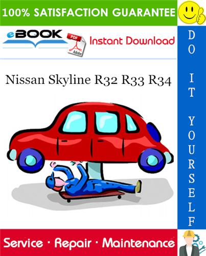 Thumbnail ☆☆ Best ☆☆ Nissan Skyline R32 R33 R34 Service Repair Manual