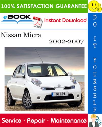 Thumbnail ☆☆ Best ☆☆ Nissan Micra Service Repair Manual 2002-2007 Download