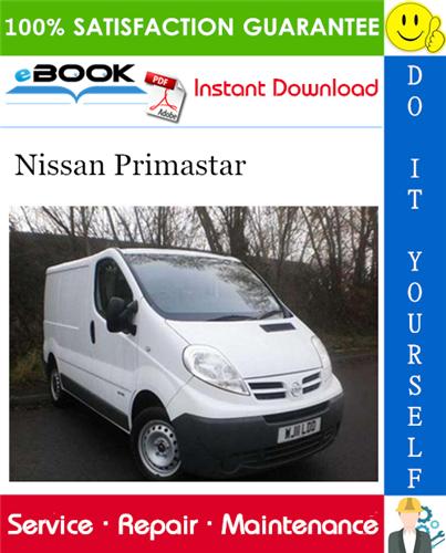 Thumbnail ☆☆ Best ☆☆ Nissan Primastar Service Repair Manual (Model X83 Series)