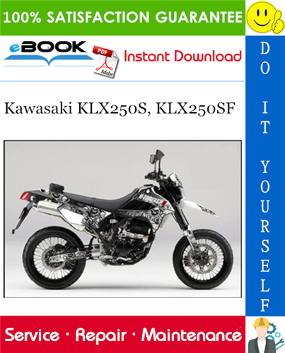 Thumbnail ☆☆ Best ☆☆ 2009 Kawasaki KLX250S, KLX250SF Motorcycle Service Repair Manual