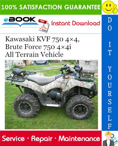 Thumbnail ☆☆ Best ☆☆ 2005 Kawasaki KVF 750 4×4, Brute Force 750 4×4i All Terrain Vehicle Service Repair Manual