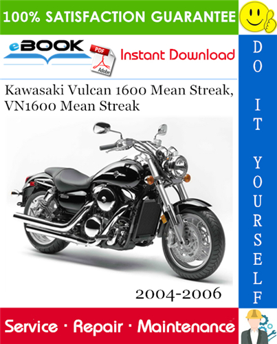 Thumbnail ☆☆ Best ☆☆ Kawasaki Vulcan 1600 Mean Streak, VN1600 Mean Streak Motorcycle Service Repair Manual 2004-2006 Download