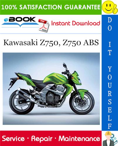 Thumbnail ☆☆ Best ☆☆ 2007 Kawasaki Z750, Z750 ABS Motorcycle Service Repair Manual
