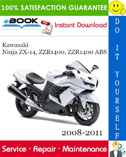 Thumbnail ☆☆ Best ☆☆ Kawasaki Ninja ZX-14, ZZR1400, ZZR1400 ABS Motorcycle Service Repair Manual 2008-2011 Download