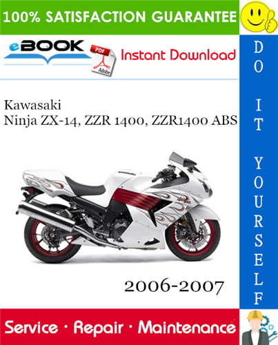 Thumbnail ☆☆ Best ☆☆ Kawasaki Ninja ZX-14, ZZR 1400, ZZR1400 ABS Motorcycle Service Repair Manual 2006-2007 Download