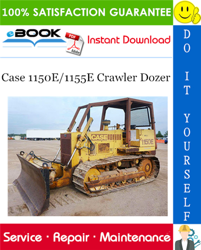 Thumbnail ☆☆ Best ☆☆ Case 1150E/1155E Crawler Dozer Service Repair Manual