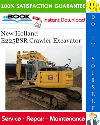 Thumbnail ☆☆ Best ☆☆ New Holland E225BSR Crawler Excavator Service Repair Manual
