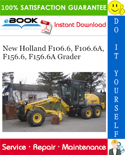 Thumbnail ☆☆ Best ☆☆ New Holland F106.6, F106.6A, F156.6, F156.6A Grader Service Repair Manual