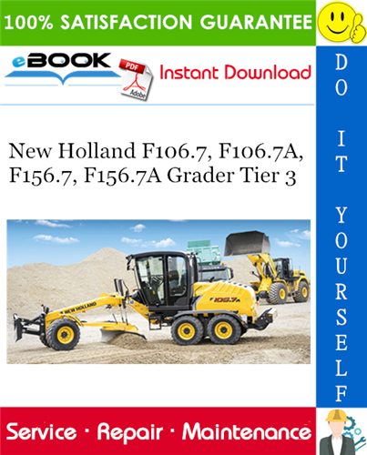 Thumbnail ☆☆ Best ☆☆ New Holland F106.7, F106.7A, F156.7, F156.7A Grader Tier 3 Service Repair Manual