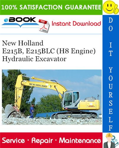 Thumbnail ☆☆ Best ☆☆ New Holland E215B, E215BLC (H8 Engine) Hydraulic Excavator Service Repair Manual