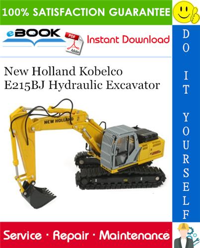 Thumbnail ☆☆ Best ☆☆ New Holland Kobelco E215BJ Hydraulic Excavator Service Repair Manual