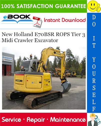 Thumbnail ☆☆ Best ☆☆ New Holland E70BSR ROPS Tier 3 Midi Crawler Excavator Service Repair Manual