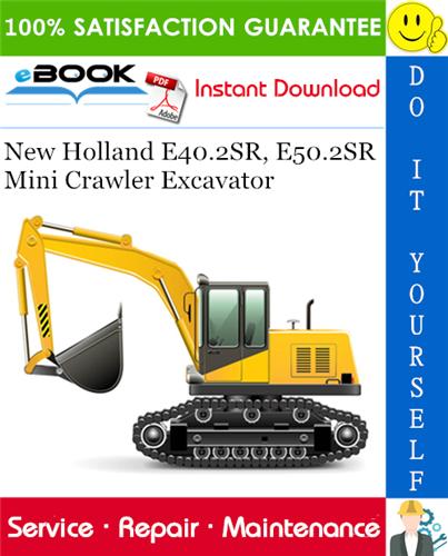 Thumbnail ☆☆ Best ☆☆ New Holland E40.2SR, E50.2SR Mini Crawler Excavator Service Repair Manual