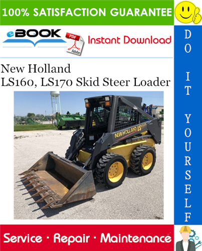 Thumbnail ☆☆ Best ☆☆ New Holland LS160, LS170 Skid Steer Loader Service Repair Manual