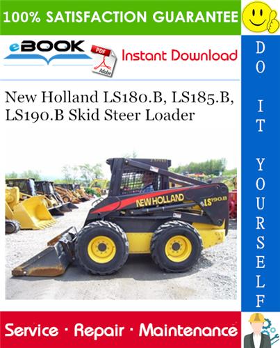 Thumbnail ☆☆ Best ☆☆ New Holland LS180.B, LS185.B, LS190.B Skid Steer Loader Service Repair Manual