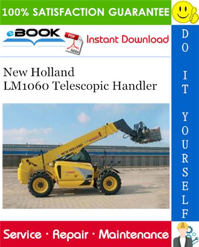 Thumbnail ☆☆ Best ☆☆ New Holland LM1060 Telescopic Handler Service Repair Manual