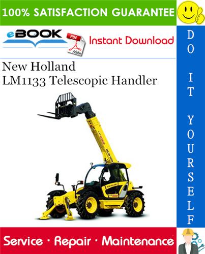 Thumbnail ☆☆ Best ☆☆ New Holland LM1133 Telescopic Handler Service Repair Manual