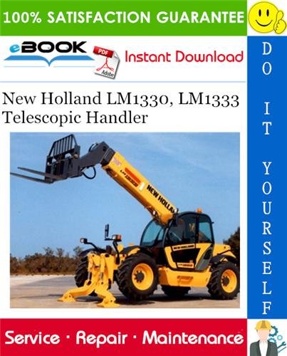 Thumbnail ☆☆ Best ☆☆ New Holland LM1330, LM1333 Telescopic Handler Service Repair Manual