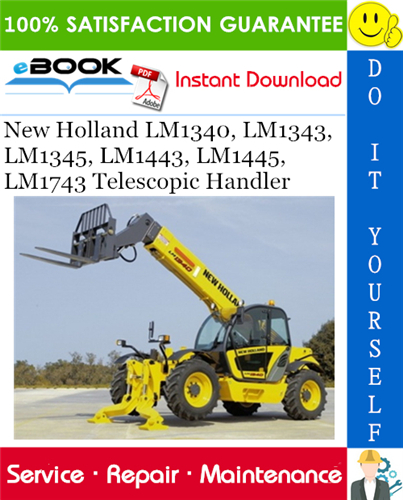 Thumbnail ☆☆ Best ☆☆ New Holland LM1340, LM1343, LM1345, LM1443, LM1445, LM1743 Telescopic Handler Service Repair Manual