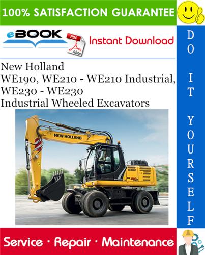 Thumbnail ☆☆ Best ☆☆ New Holland WE190, WE210 - WE210 Industrial, WE230 - WE230 Industrial Wheeled Excavators Service Repair Manual
