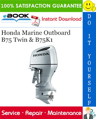 Thumbnail ☆☆ Best ☆☆ Honda Marine Outboard B75 Twin & B75K1 Service Repair Manual