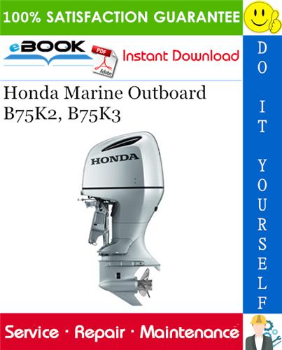 Thumbnail ☆☆ Best ☆☆ Honda Marine Outboard B75K2, B75K3 Service Repair Manual