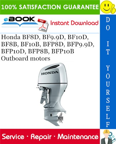 Thumbnail ☆☆ Best ☆☆ Honda BF8D, BF9.9D, BF10D, BF8B, BF10B, BFP8D, BFP9.9D, BFP10D, BFP8B, BFP10B Outboard motors Service Repair Manual
