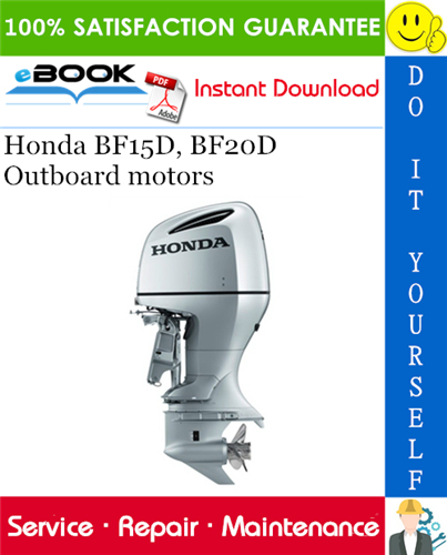 Thumbnail ☆☆ Best ☆☆ Honda BF15D, BF20D Outboard motors Service Repair Manual
