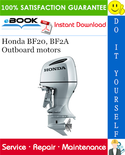 Thumbnail ☆☆ Best ☆☆ Honda BF20, BF2A Outboard motors Service Repair Manual