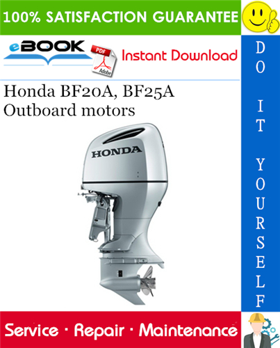 Thumbnail ☆☆ Best ☆☆ Honda BF20A, BF25A Outboard motors Service Repair Manual