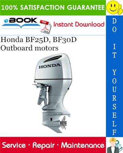 Thumbnail ☆☆ Best ☆☆ Honda BF25D, BF30D Outboard motors Service Repair Manual