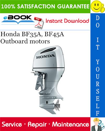 Thumbnail ☆☆ Best ☆☆ Honda BF35A, BF45A Outboard motors Service Repair Manual