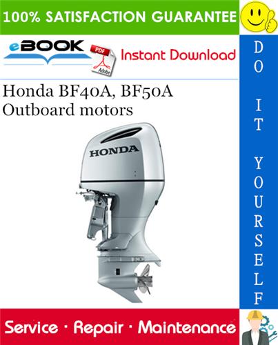 Thumbnail ☆☆ Best ☆☆ Honda BF40A, BF50A Outboard motors Service Repair Manual
