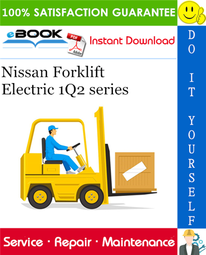 Thumbnail ☆☆ Best ☆☆ Nissan Forklift Electric 1Q2 series Service Repair Manual