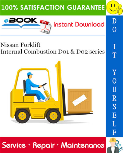 Thumbnail ☆☆ Best ☆☆ Nissan Forklift Internal Combustion D01 & D02 series Service Repair Manual