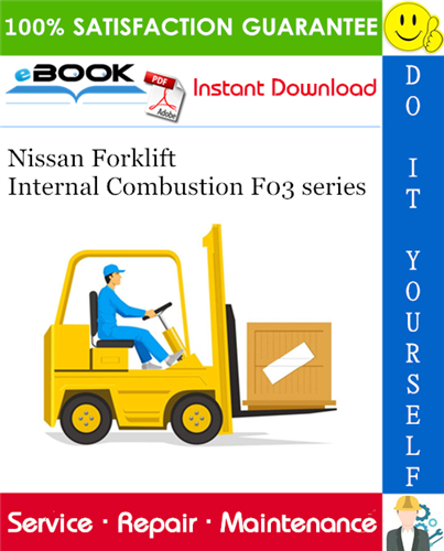 Thumbnail ☆☆ Best ☆☆ Nissan Forklift Internal Combustion F03 series Service Repair Manual