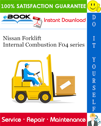 Thumbnail ☆☆ Best ☆☆ Nissan Forklift Internal Combustion F04 series Service Repair Manual