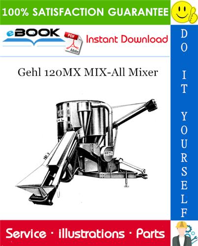 Thumbnail ☆☆ Best ☆☆ Gehl 120MX MIX-All Mixer Parts Manual