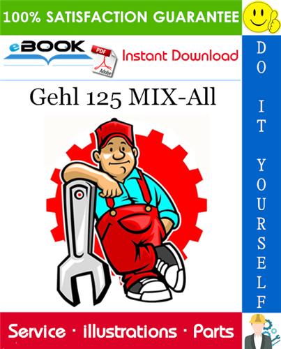 Thumbnail ☆☆ Best ☆☆ Gehl 125 MIX-All Parts Manual