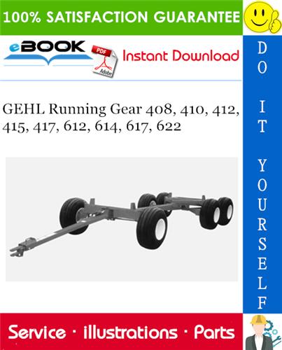 Thumbnail ☆☆ Best ☆☆ GEHL Running Gear 408, 410, 412, 415, 417, 612, 614, 617, 622 Parts Manual