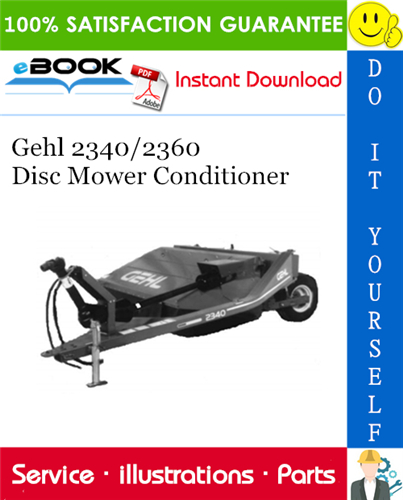 Thumbnail ☆☆ Best ☆☆ Gehl 2340/2360 Disc Mower Conditioner Parts Manual