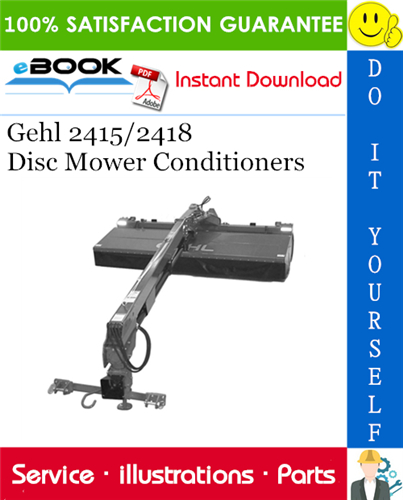 Thumbnail ☆☆ Best ☆☆ Gehl 2415/2418 Disc Mower Conditioners Parts Manual