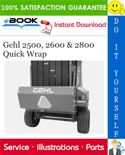 Thumbnail ☆☆ Best ☆☆ Gehl 2500, 2600 & 2800 Quick Wrap Parts Manual
