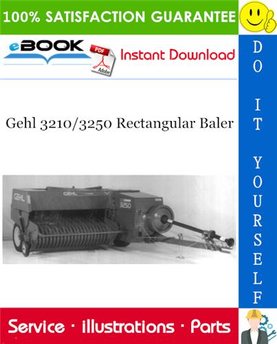 Thumbnail ☆☆ Best ☆☆ Gehl 3210/3250 Rectangular Baler Parts Manual