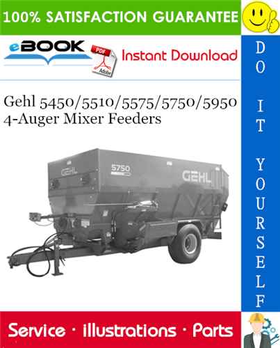 Thumbnail ☆☆ Best ☆☆ Gehl 5450/5510/5575/5750/5950 4-Auger Mixer Feeders Parts Manual